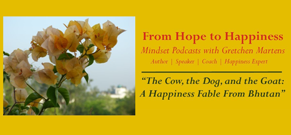 From Hope to Happiness—A Mindset Podcast Series with Gretchen Martens